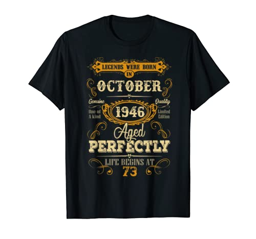 Legends Were Born In October 1946 73rd  Bday Gifts T Shirt