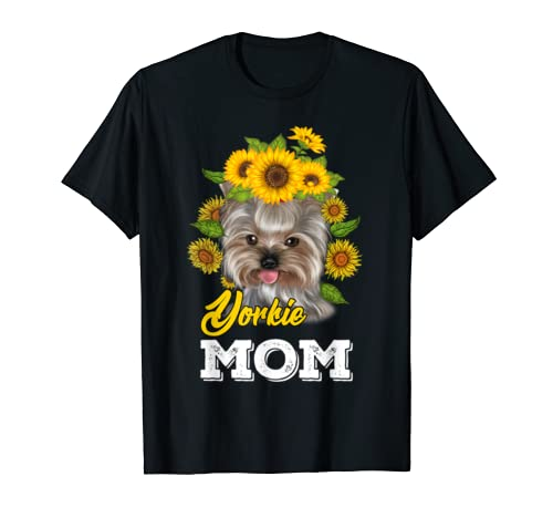 Yorkie Mom T Shirt Sunflower Yorkie Mother's Day Gift