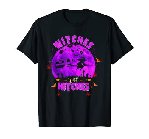 Witches With Hitches Halloween Costume Camper Gift Women T Shirt