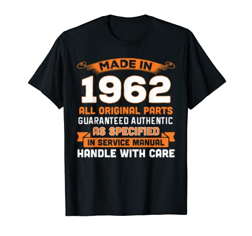 Made In 1962 Original Parts 57th Birthday Shirt