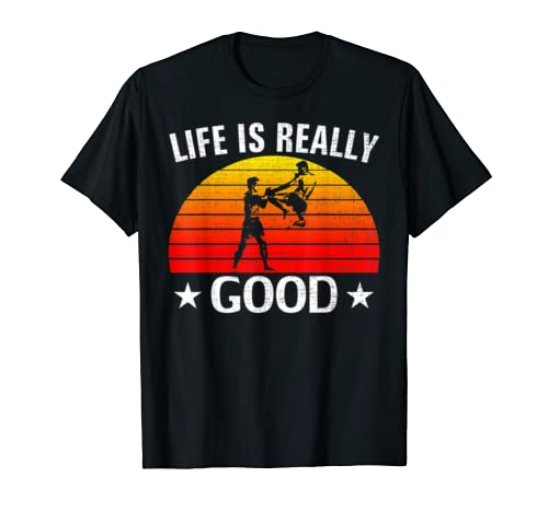 Retro Life Is Really Good Kickboxing Funny Boxing Love Gift T Shirt