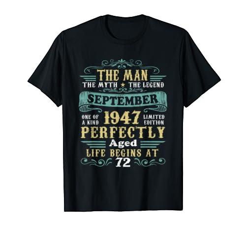 The Man Myth Legend September 1947 T Shirt 72nd Birthday T Shirt