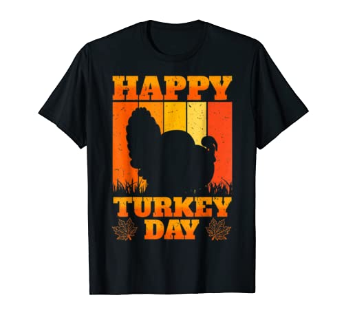 Happy Turkey Day Thankgiving Holiday Harvest Blessing Gift T Shirt