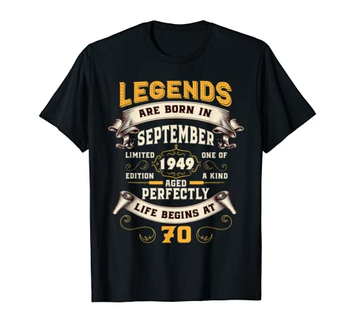 Legends Were Born In September 1949 70th Birthday Gift T Shirt
