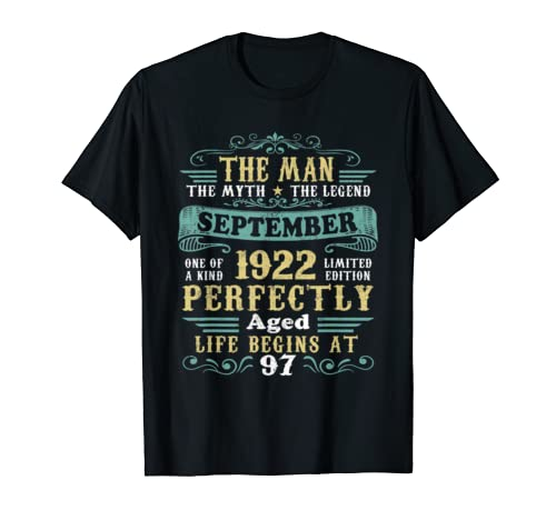 The Man Myth Legend September 1922 T Shirt 97th Birthday T Shirt