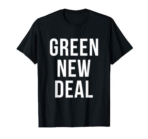 Green New Deal AOC Ocasio-Cortez T-Shirt