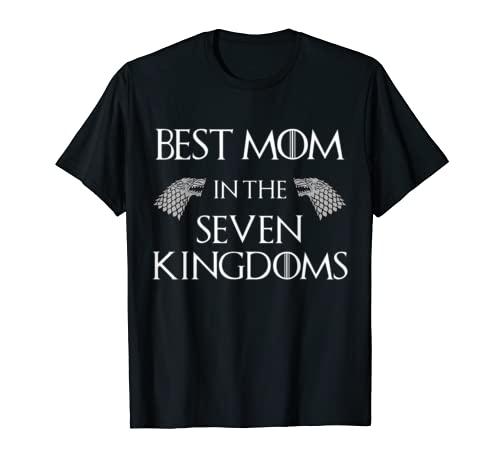 Best Mom in the Seven Kingdoms Mother's Day T-Shirt