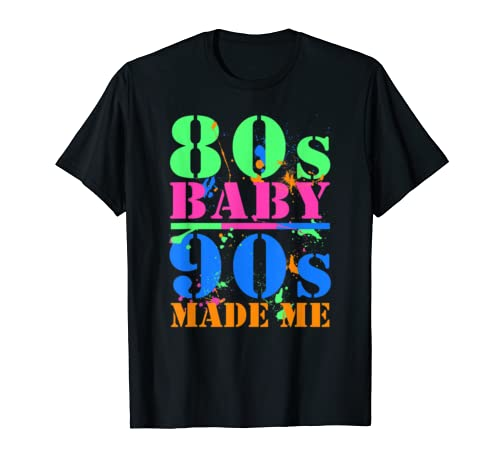 80's Baby 90's Made Me Vintage Retro T-shirt – The Super Cheap