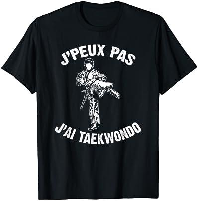J'Peux Pas J'ai Taekwondo Humo…