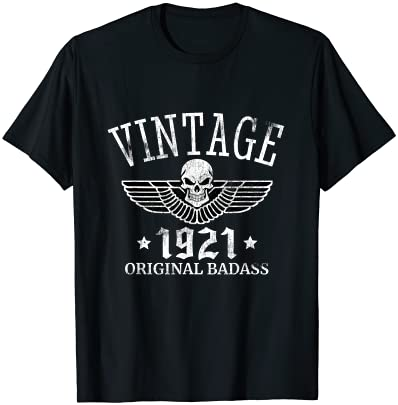 DISTRESSED BORN IN 1921 VINTAGE 100TH BIRTHDAY SKULL WING T-SHIRT