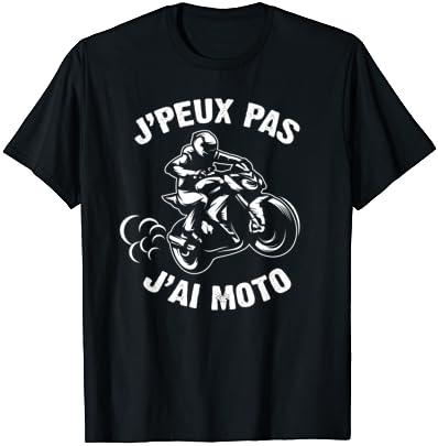 J'Peux Pas J'ai Moto Humour Ca…