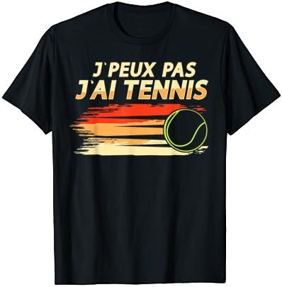 j'peux pas j'ai tennis, drôle …