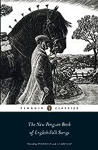 The New Penguin Book of English Folk Songs (Penguin Classics)