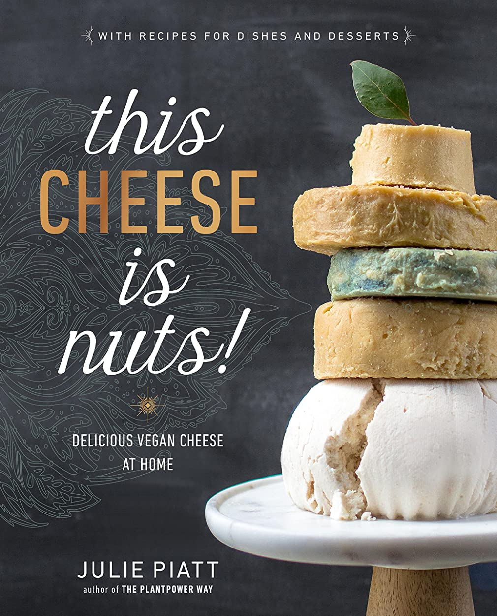 This Cheese is Nuts!: Delicious Vegan Cheese at Home (English Edition)