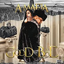 The Good With the Bad [Explicit]