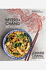 Myers+Chang at Home: Recipes from the Beloved Boston Eatery Kindle Edition