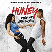 Honey: Rise up and Dance (Original Motion Picture Soundtrack)