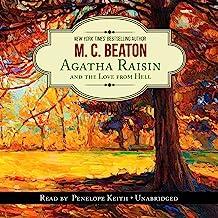Agatha Raisin and the Love from Hell: An Agatha Raisin Mystery, Book 11