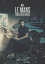 Mr LeMans: Tom Kristensen