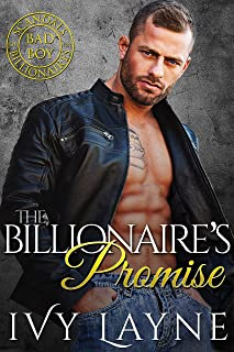 The Billionaire's Promise (Scandals of the Bad Boy Billionaires Book 4)