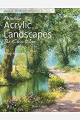 Painting Acrylic Landscapes the Easy Way: Brush with acrylics 2 Kindle Edition