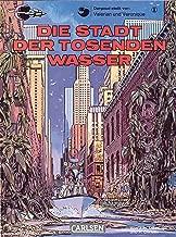Valerian und Veronique 1: Die Stadt der tosenden Wasser (German Edition)