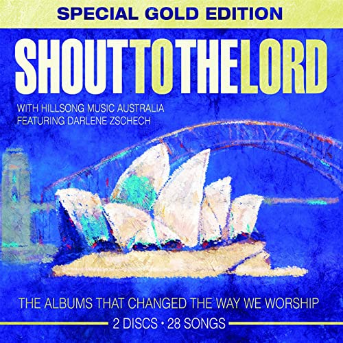 Shout to the Lord [Special Gold Edition]