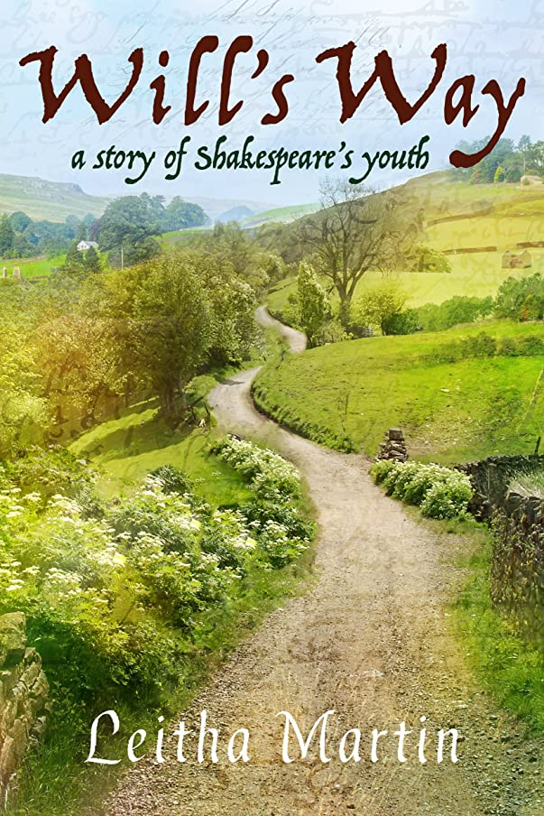 Will's Way: A Story of Shakespeare's Youth (English Edition)