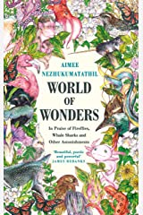 World of Wonders: In Praise of Fireflies, Whale Sharks and Other Astonishments Kindle Edition