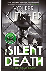 The Silent Death (The Gereon Rath Mysteries Book 2) Kindle Edition