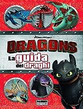 Permalink to Dragons. La guida dei draghi PDF