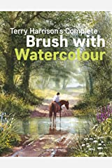 Terry Harrison's Complete Brush with Watercolour Kindle Edition