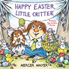 Cover image of Happy Easter, Little Critter by Mercer Mayer