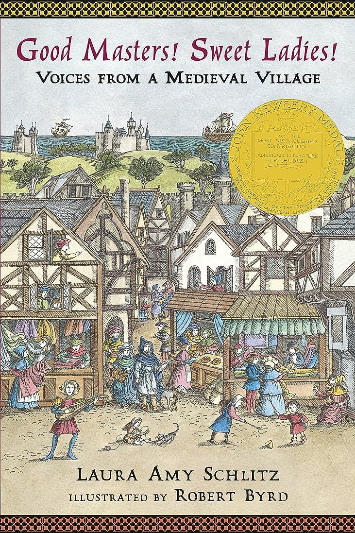 ストレス債務者取り組むGood Masters! Sweet Ladies!: Voices from a Medieval Village (English Edition)