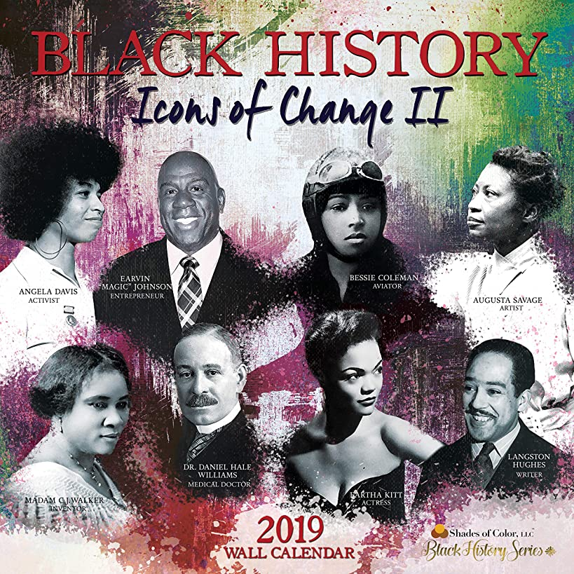 Shades of Color 2019 Black History: Icons of Change II African American Calendar, 12