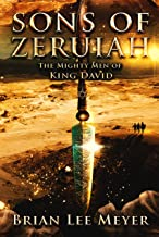 Sons of Zeruiah: The Mighty Men of King David