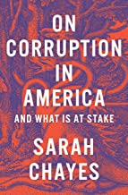 On Corruption in America: And What Is at Stake