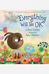 Everything Will Be OK Kindle Edition