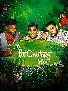 The Put Chutney Show