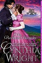 His Reckless Bargain (Rakes & Rebels: The Raveneau Family Book 6)