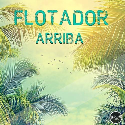Arriba (Oliver Flöte Edit)