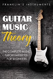 Guitar Music Theory: The Complete Music Theory Methods for Beginner