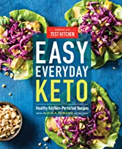 Easy Everyday Keto: Healthy Kitchen-Perfected Recipes PDF