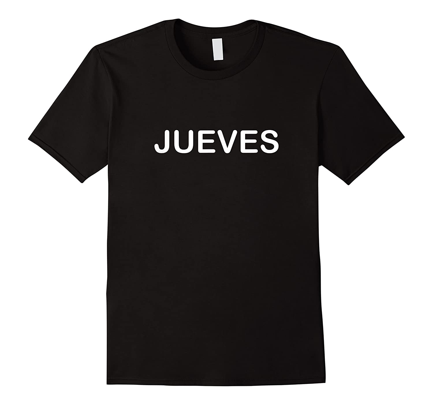 Thursday Day Of The Week In Spanish Jueves Shirts
