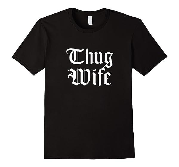 Hanger Swag: Thug Wife T-shirt