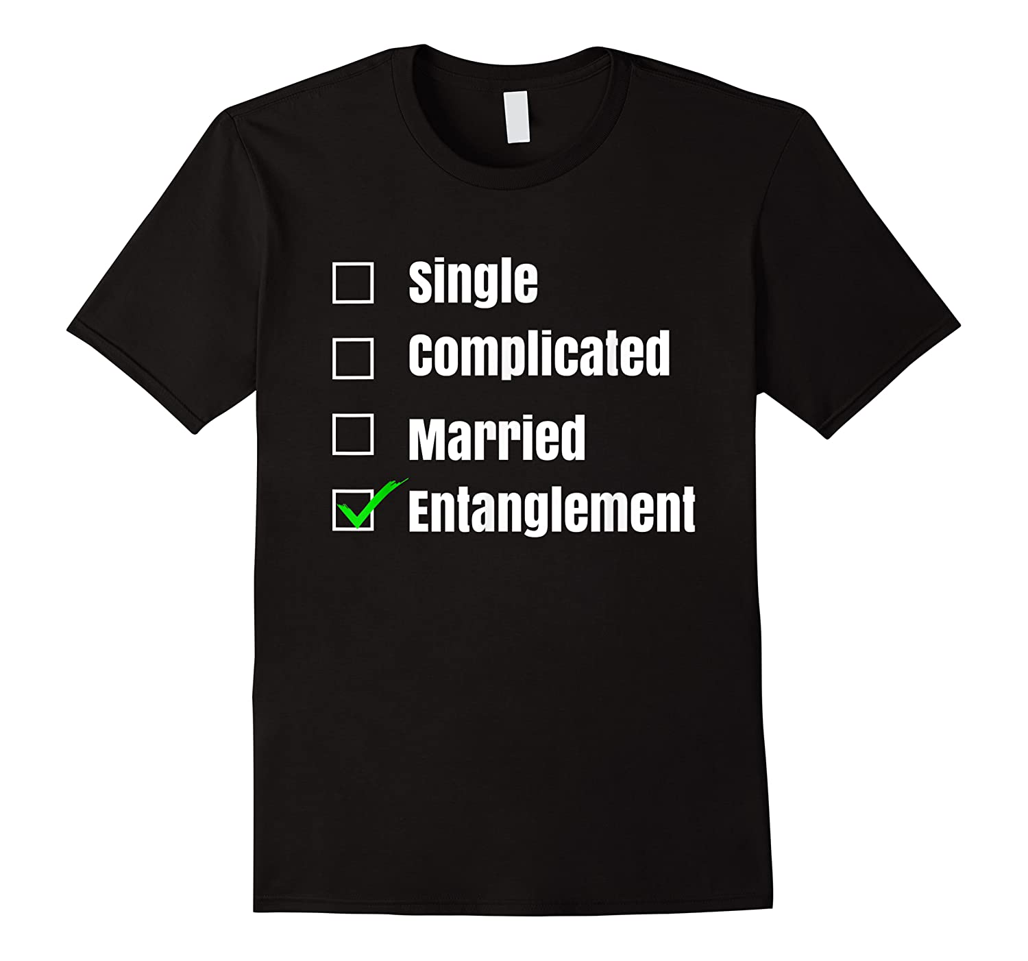 Single Complicated Married Entanglet Shirts