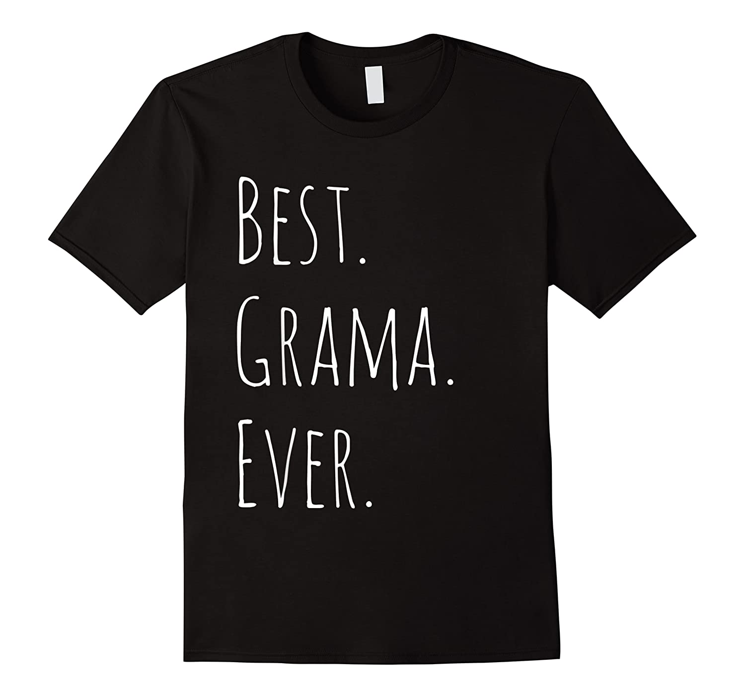 Best Grama Ever Gift For Your Grandmother Shirts