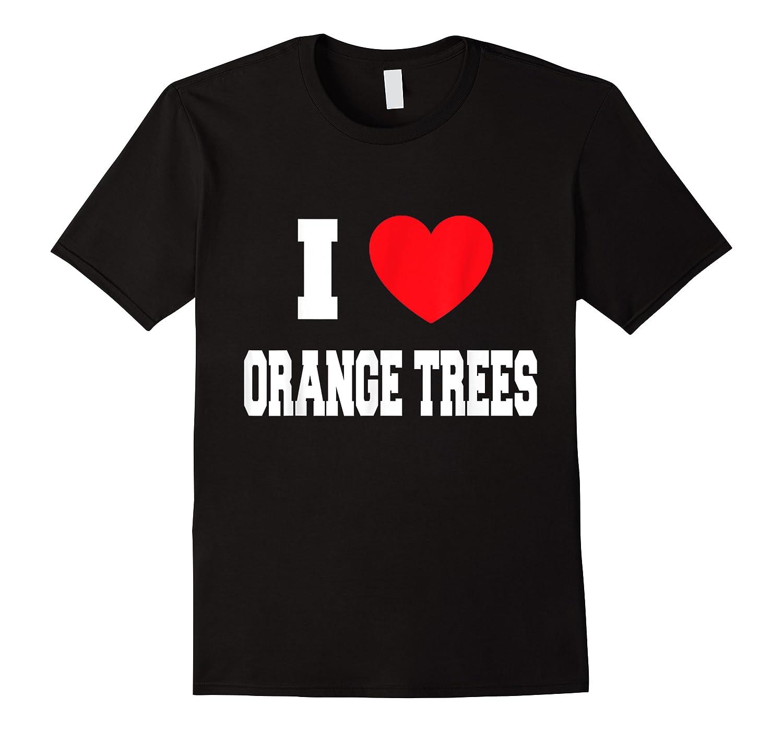 Love Orange Trees Shirts