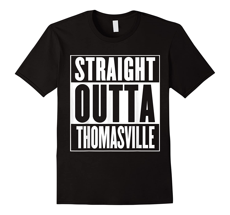 Straight Outta Thomasville Shirts