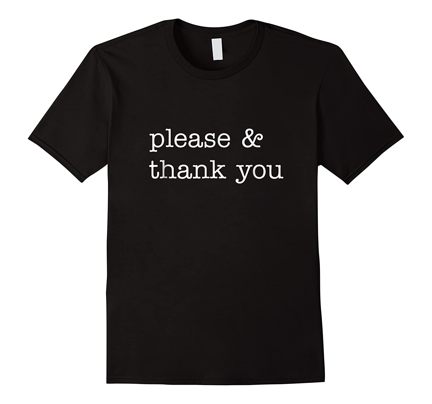 Please Thank You Shirts